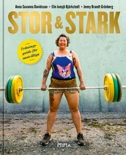 """Boken """"Stor och stark – träningsguide för motvilliga""""."""