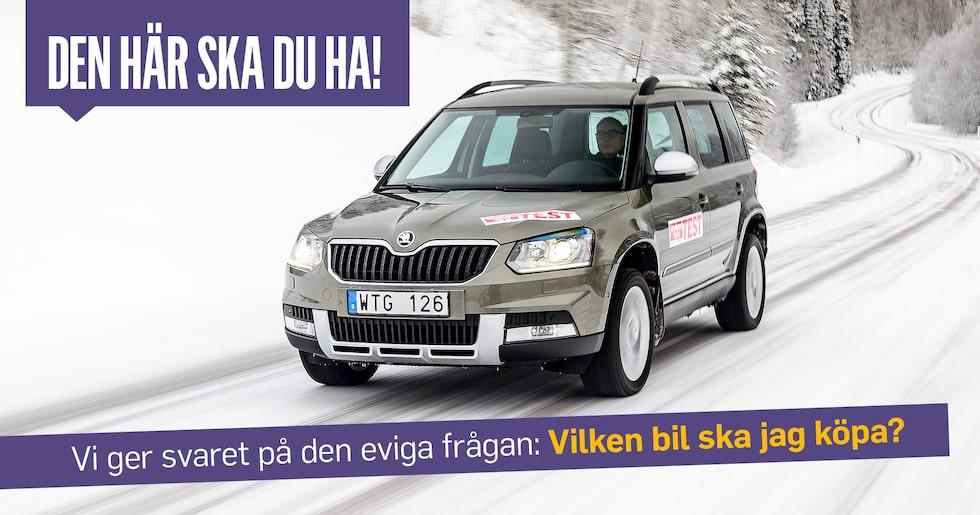Skoda Yeti finns både med två- och fyrhjulsdrift. Jag rekommenderar den senare och med dieselmotor.