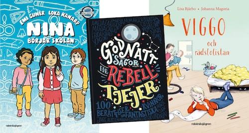 Nina börjar skolan, Godnattsagor för rebelltjejer och Viggo och rädslolistan tilltalar de äldre barnen.