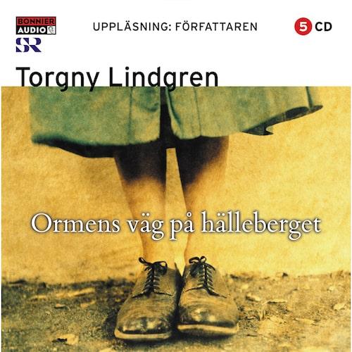 Ormens väg på hälleberget av Torgny Lindgren.