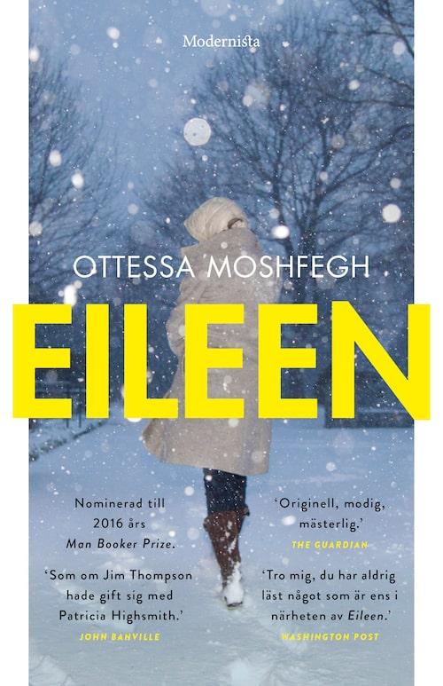 Romanen Eileen har nominerats till fina litterära priser och fått lysande recensioner.