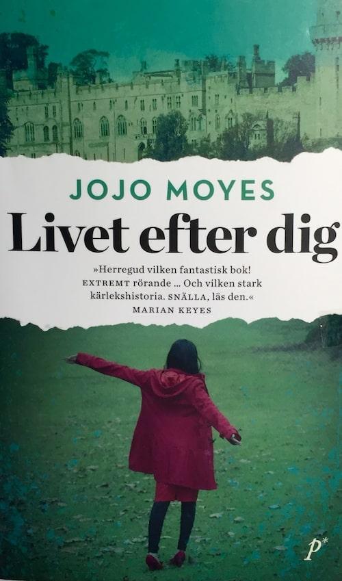 Livet efter dig av Jojo Moyes, en riktig mys-snyftare.