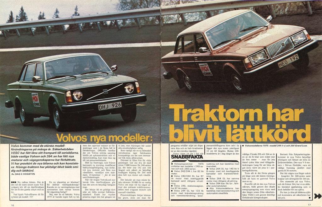 Från första provkörningen av Volvo 244 och 264.