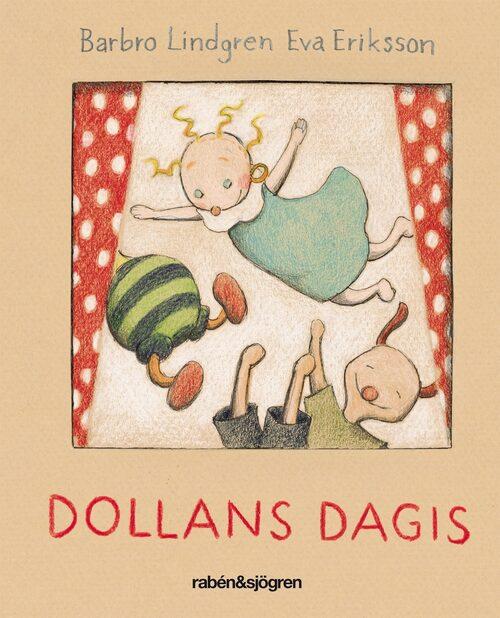 Dollans dagis är en älskad klassiker av Barbro Lindgren och Eva Eriksson (illustratör).