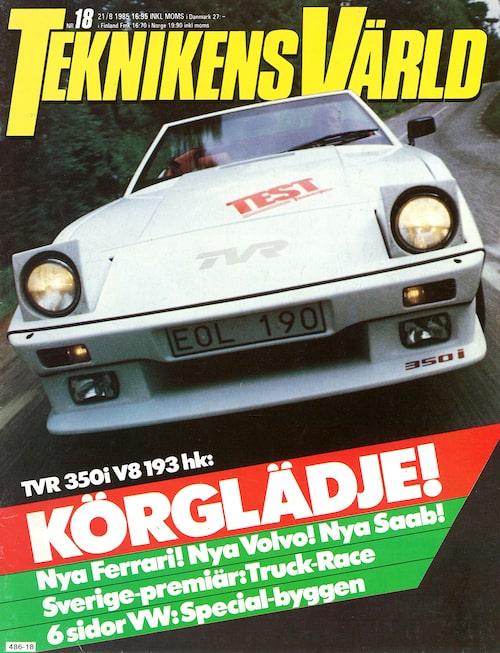 TVR 350i provkördes i Teknikens Värld nummer 18 1985.