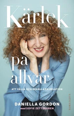 Daniella Gordons och Sofie Zettergrens bok Kärlek på allvar finns i butik nu.