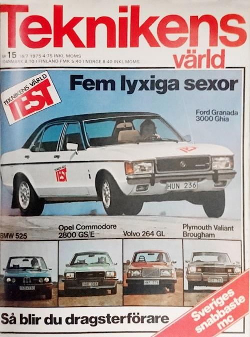 Testet av de fem lite lyxigare modellversionerna av BMW 5-serie, Ford Granada, Opel Commodore, Plymouth Valiant Brougham och Volvo 200-serie publicerades i Teknikens Värld nummer 15/1975.
