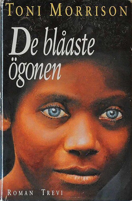 """Toni Morrisons moderna klassiker """"De blåaste ögonen"""" känns högaktuell fortfarande."""
