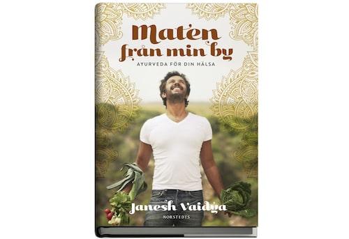 """Kokbok """"Maten från min by –Ayurvedaför din hälsa"""" av Janesh Vaidya, 199 kr."""