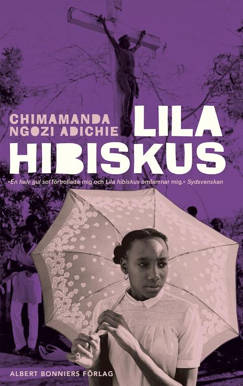 Lila hibiskus (Albert Bonniers Förlag) från 2015.