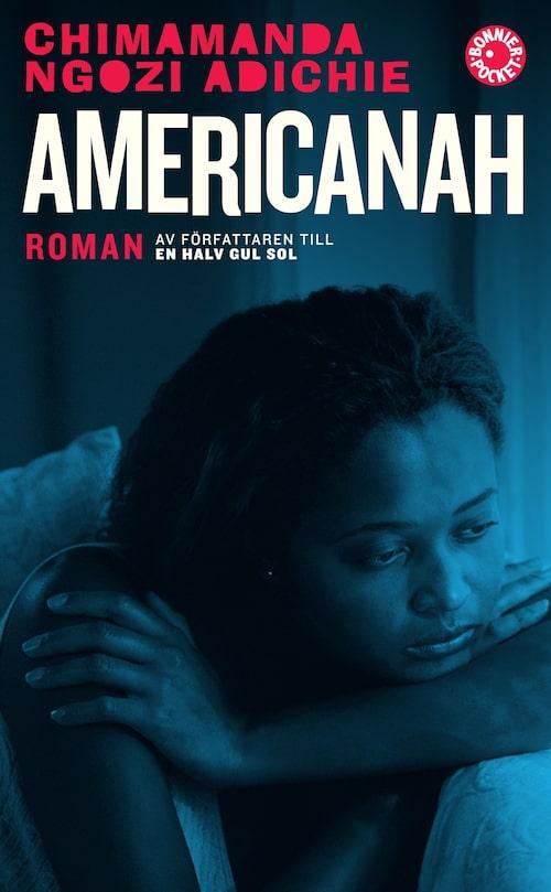 Americanah (Albert Bonniers Förlag) från 2013.