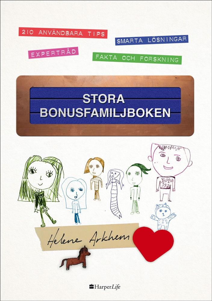 Helene har skrivit en bok om bonusfamiljen.