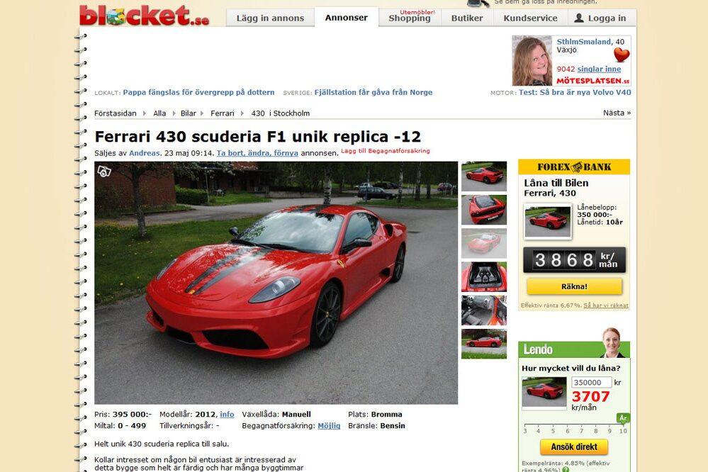 Går du in på Blocket och söker efter Ferrari 430 Scuderia hittar du ett gäng olika med prislappar som pendlar mellan 1,2 och 1,6 miljoner kronor. Men du hittar också en för 395 000 kronor vilket låter som ett givet fynd.