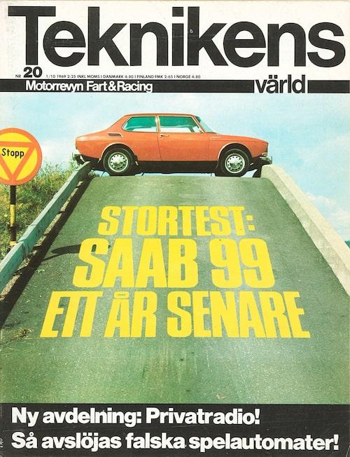 Saab 99 testades frekvent i Teknikens Värld efter presentationen senhösten 1968. Här ingick den, i tvådörrarsutförande, i ett stortest i Teknikens Värld nummer 20/1969.