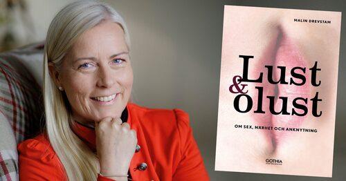 Malin Drevstam, leg. psykoterapeut och sexolog. Aktuell med boken Lust och olust – Om sex, närhet och anknytning.