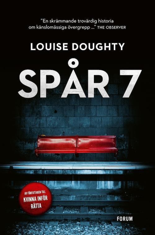 Deckare med hög spänningsnivå: Spår 7 av Louise Doughty.