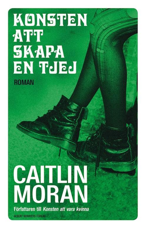 Bokomslaget till Konsten att skapa en tjej, utgiven på Albert Bonniers förlag. Klicka på bilden och kom direkt till boken.