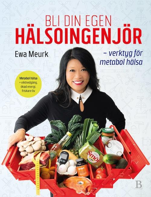 """Ewa Meurks bok """"Bli din egen Hälsoingenjör"""""""