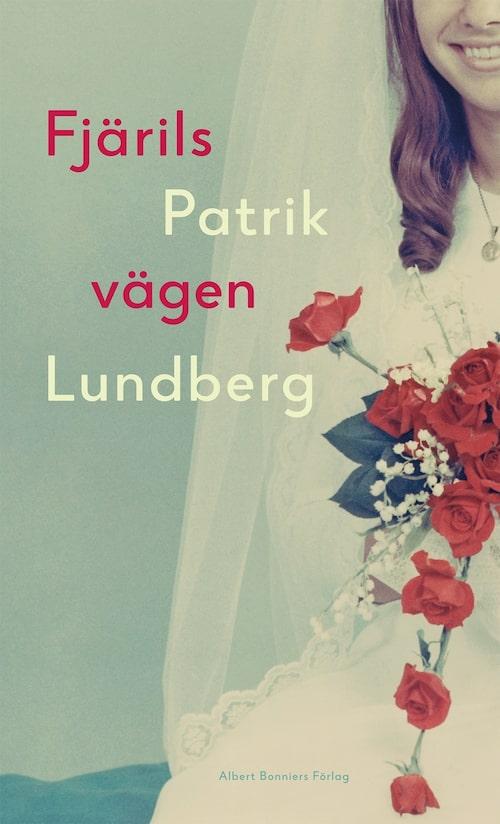 I Fjärilsvägen fortsätter Patrik Lundberg att berätta om sin mamma.