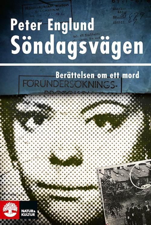 Historikern Peter Englund har med Söndagsvägen gett sig in i den populära true crime-genren.