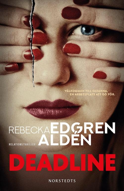 Deadline är Rebecka Edgren Aldéns nya spänningsroman, hennes tredje i ordningen. Den utspelar sig på redaktionen för ett modemagasin.