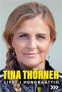 Tina Thörner har skrivit självbiografin Livet i hundraåttio.