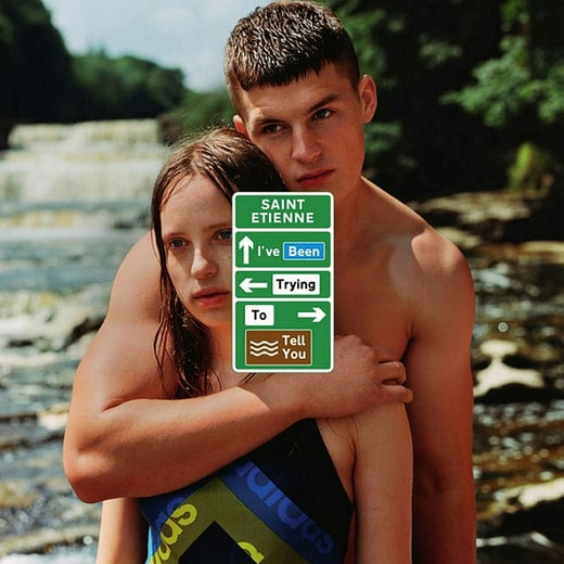 """Saint Etienne – """"I've been trying to tell you""""."""